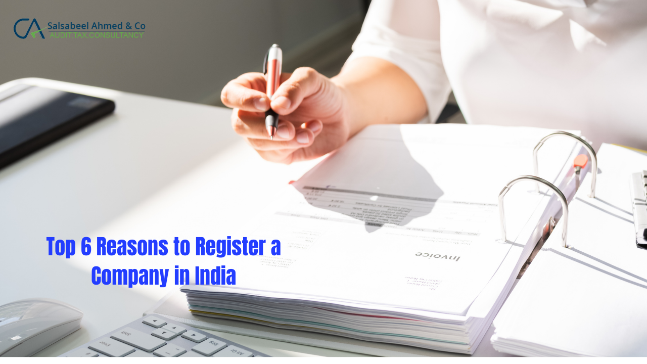 Top 6 Reasons to Register a Company in India